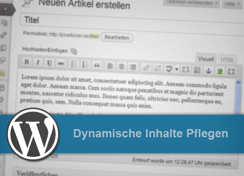 WordPress Basics: Artikel erstellen
