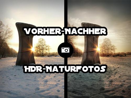 30 Faszinierende Vorher-Nachher HDR-Fotos