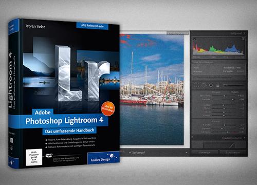 Adobe Photoshop Lightroom 4 - Das umfassende Handbuch