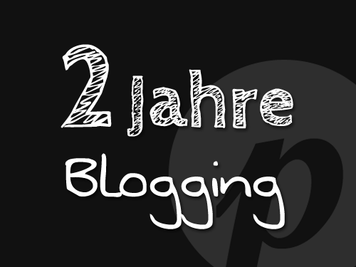 2 Jahre Blogging - Ein Blick hinter die Kulissen