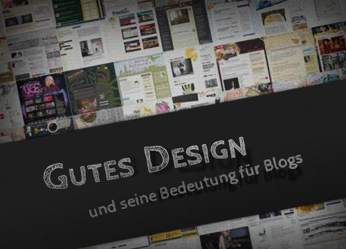 Gute Designs und seine Bedeutung für Blogs