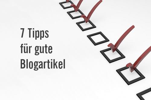 7 einfache Tipps für einen guten Blogartikel